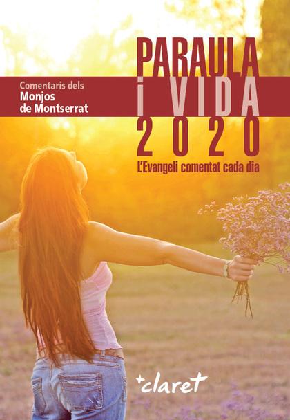 PARAULA I VIDA 2020                                                             L´EVANGELI COME