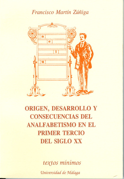 TEXTOS MINIMOS N.16 ORIGEN DESARROLLO ANALFABETISMO SIGLO XX