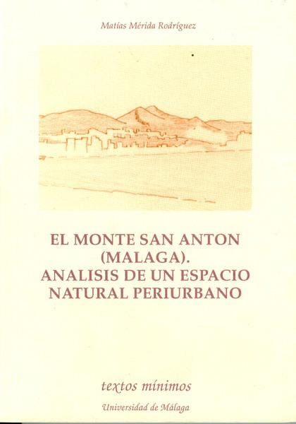 TEXTOS MINIMOS N.24 MONTE SAN ANTON.ANALISIS DE UN ESPACIO NATURAL