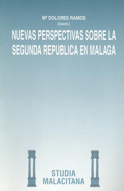 NUEVAS PERSPECTIVAS SEGUNDA REPUBLICA MALAGA