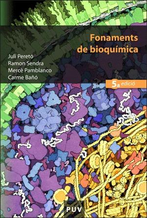 FONAMENTS DE BIOQUÍMICA (5A ED.).