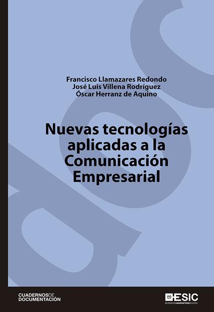 NUEVAS TECNOLOGÍAS APLICADAS A LA COMUNICACIÓN EMPRESARIAL.