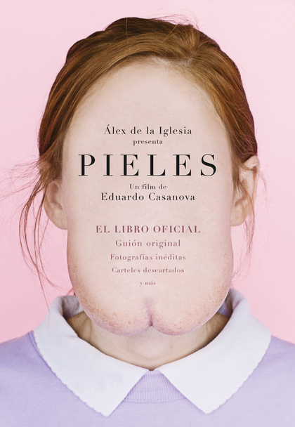 PIELES. LIBRO OFICIAL DE LA PELÍCULA