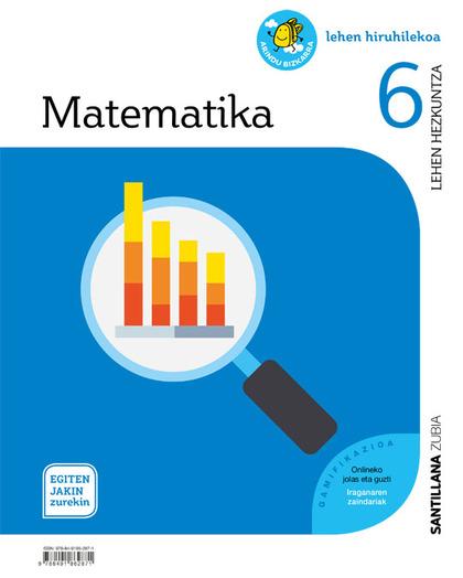MATEMATIKA 6 LEH EGITEN JAKIN ZUREKIN