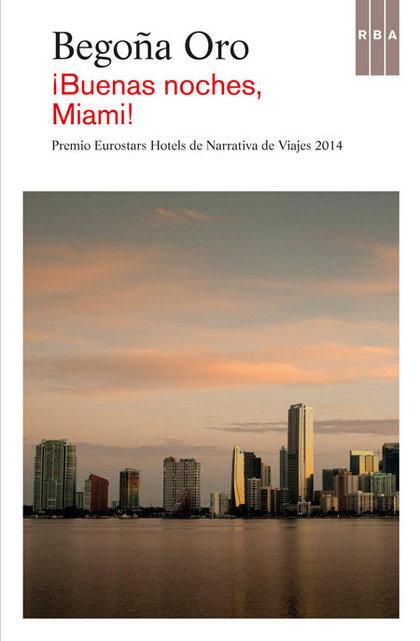 ¡BUENAS NOCHES, MIAMI!. PREMIO HOTUSA 2014