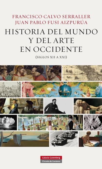 HISTORIA DEL MUNDO Y EL ARTE EN OCCIDENTE (SIGLOS XII A XXI).