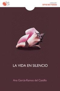 LA VIDA EN SILENCIO.