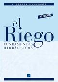 EL RIEGO. FUNDAMENTOS HIDRÁULICOS. FUNDAMENTOS HIDRÁULICOS