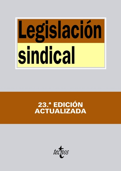 LEGISLACIÓN SINDICAL.