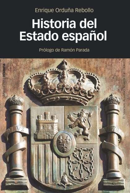 HISTORIA DEL ESTADO ESPAÑOL.