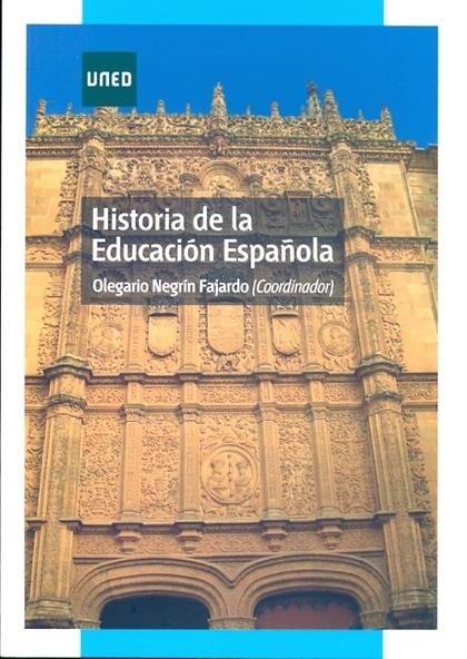 HISTORIA DE LA EDUCACIÓN ESPAÑOLA.