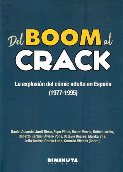 DEL BOOM AL CRACK: LA EXPLOSIÓN DEL CÓMIC ADULTO EN ESPAÑA (1977-1995)
