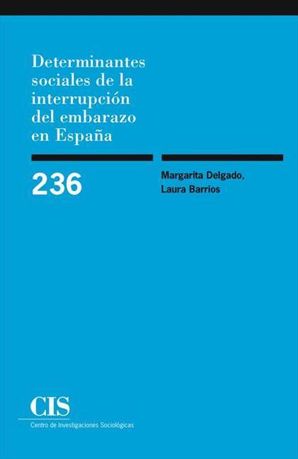 Determinantes sociales de la interrupción del embarazo en España