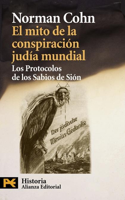 EL MITO DE LA CONSPIRACION JUDÍA MUNDIAL : LOS PROTOCOLOS DE LOS SABIOS DE SIÓN