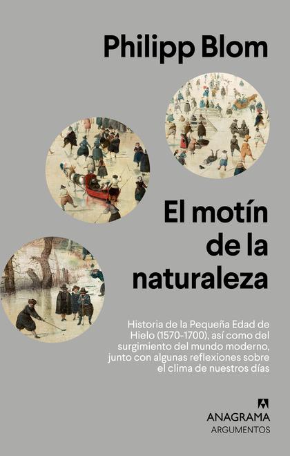 EL MOTÍN DE LA NATURALEZA.                                                      HISTORIA DE LA