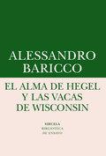 EL ALMA DE HEGEL Y LAS VACAS DE WISCONSIN. UNA REFLEXIÓN SOBRE MÚSICA CULTA Y MODERNIDAD