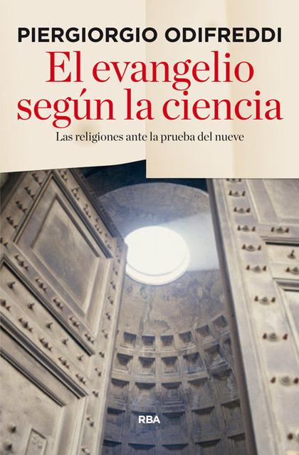 EL EVANGELIO SEGÚN LA CIENCIA.