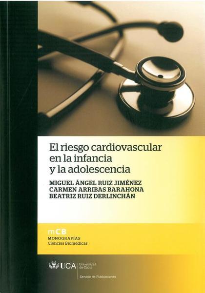 RIESGO CARDIOVASCULAR EN LA INFANCIA Y LA ADOLESCENCIA, EL