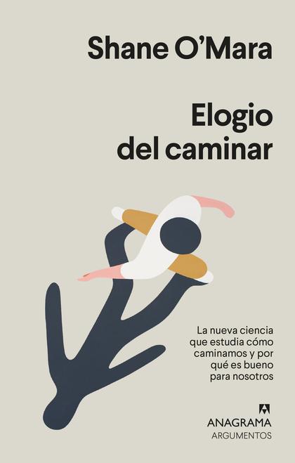ELOGIO DEL CAMINAR.