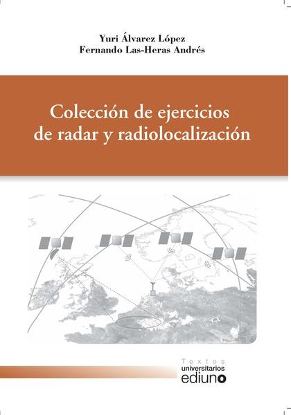 COLECCIÓN DE EJERCICIOS DE RADAR Y RADIOLOCALIZACIÓN.