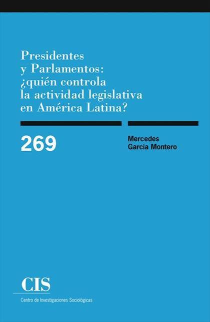 Presidentes parlamentarios: ¿quién controla la actividad legislativa en América Latina?