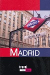 GUÍA DE MADRID. TRAVEL TIME URBAN