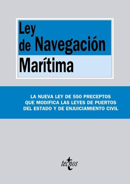 LEY DE LA NAVEGACIÓN MARÍTIMA.