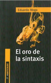 EL ORO DE LA SINTAXIS.