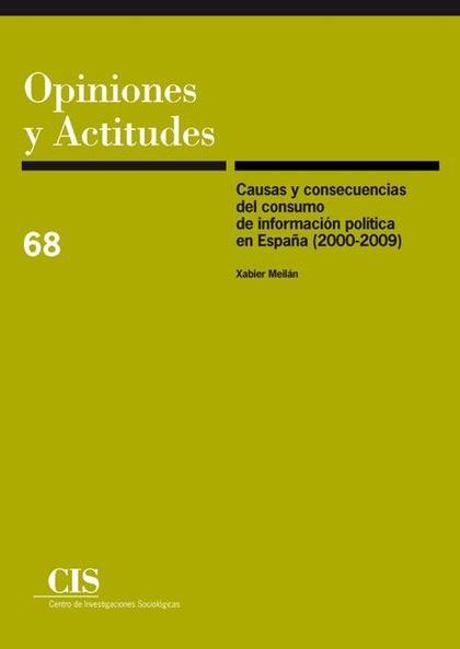 Causas y consecuencias del consumo de información política en España (2000-2009)