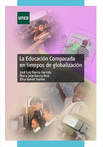 LA EDUCACIÓN COMPARADA EN TIEMPOS DE GLOBALIZACIÓN