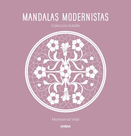 MANDALAS MODERNISTAS                                                            COLECCIÓN BOLSI