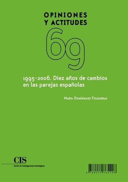1995-2006 : DIEZ AÑOS DE CAMBIOS EN LAS PAREJAS ESPAÑOLAS