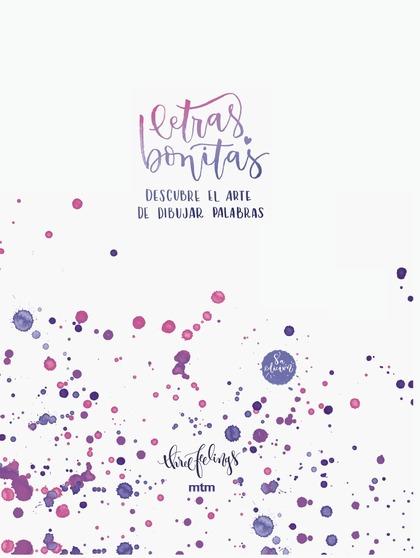 LETRAS BONITAS. EDICIÓN ESPECIAL LIMITADA