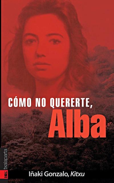 ¡CÓMO NO QUERERTE, ALBA!.