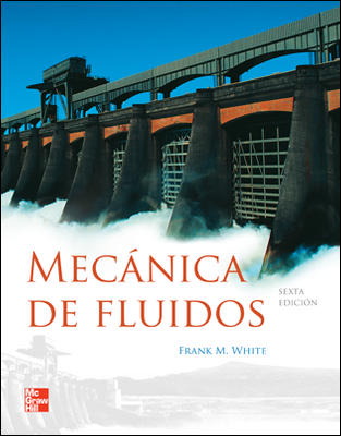 Mecánica de Fluidos, 6ª ed.