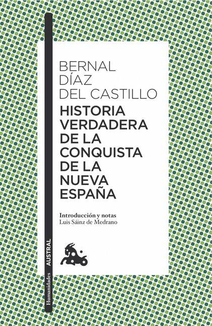 HISTORIA VERDADERA DE LA CONQUISTA DE LA NUEVA ESPAÑA.