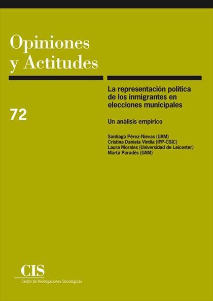 LA REPRESENTACIÓN POLÍTICA DE LOS INMIGRANTES EN ELECCIONES MUNICIPALES : UN ANÁLISIS EMPÍRICO