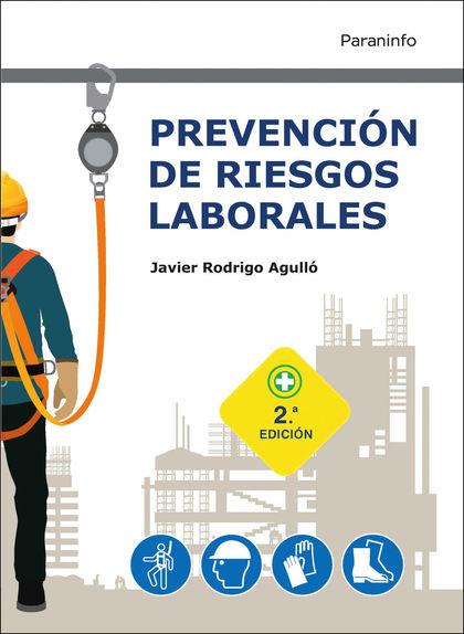 PREVENCIÓN DE RIESGOS LABORALES 2.ª EDICIÓN 2021
