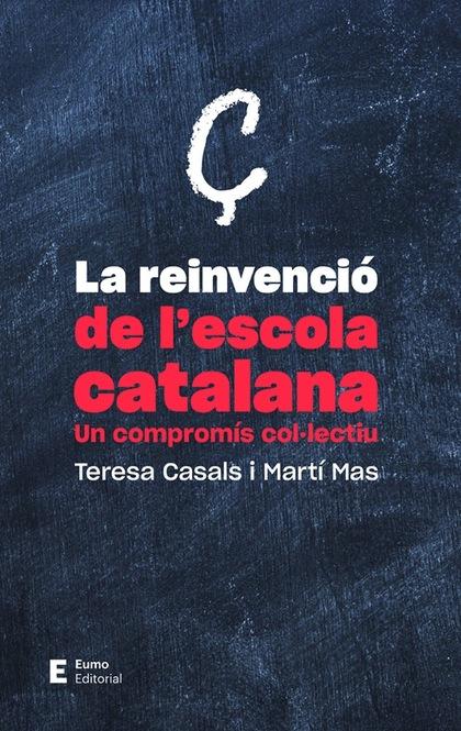 LA REINVENCIÓ DE L´ESCOLA CATALANA