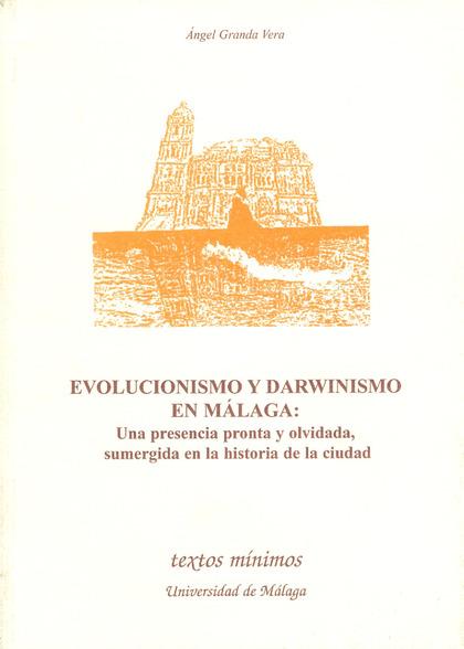 EVOLUCIONISMO DARWINISMO EN MALAGA (N.43 TEXTOS MINIMOS)
