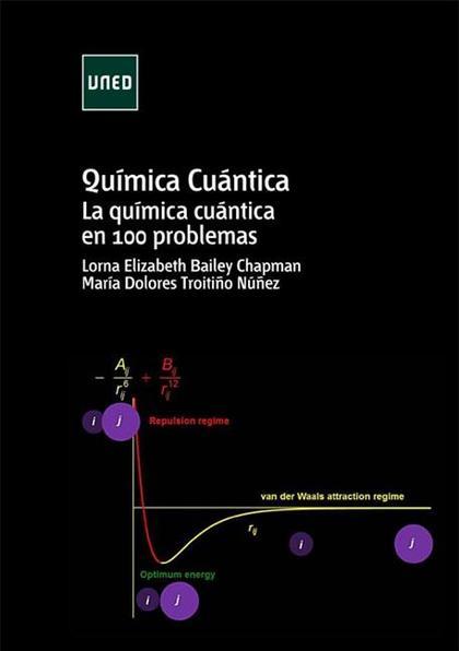 QUÍMICA CUÁNTICA : LA QUÍMICA CUÁNTICA EN 100 PROBLEMAS