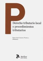 DERECHO TRIBUTARIO LOCAL Y PROCEDIMIENTOS TRIBUTARIOS.