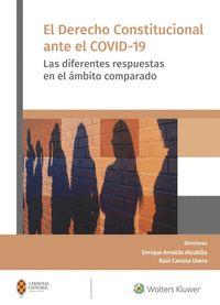 EL DERECHO CONSTITUCIONAL ANTE EL COVID-19                                      LAS DIFERENTES