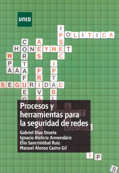 PROCESOS Y HERRAMIENTAS PARA LA SEGURIDAD DE REDES