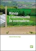 MANEJO Y MANTENIMIENTO DE INVERNADEROS.