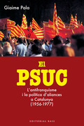 EL PSUC : L´ANTIFRANQUISME I LA POLÍTICA D´ALIANCES A CATALUNYA
