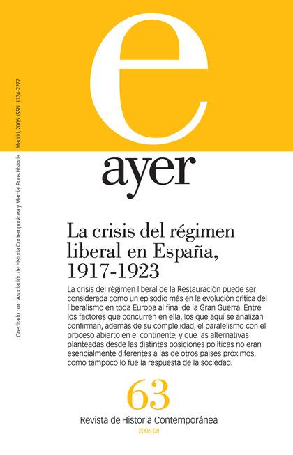 LA CRISIS DEL RÉGIMEN LIBERAL EN ESPAÑA, 1917-1923