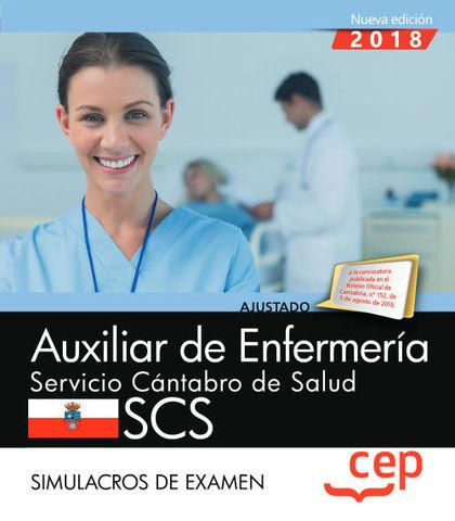 AUXILIAR DE ENFERMERÍA. SERVICIO CÁNTABRO DE SALUD. SCS. SIMULACROS DE EXAMEN