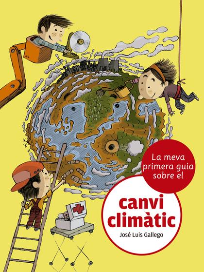 LA MEVA PRIMERA GUIA SOBRE EL CANVI CLIMÀTIC.