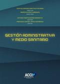 GESTIÓN ADMINISTRATIVA Y MEDIO SANITARIO.